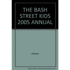 The Bash Street Kids 2005 Annual