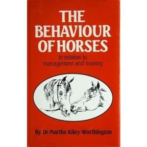 The Behaviour of Horses in Relation to Management and Training