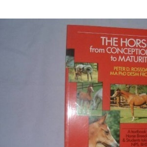 The Horse: From Conception to Maturity
