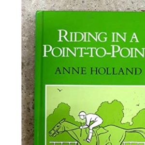 Riding in a Point-to-point (Allen Rider Guides)