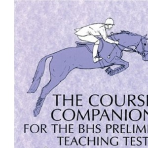 The Course Companion for BHS Stages Preliminary Teaching Test (Students)