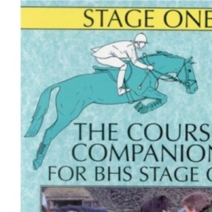 The Course Companion for BHS Stage I