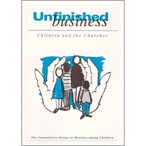 Unfinished Business: Children and the Churches