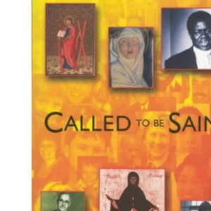 Called to be Saints: Lent 2002