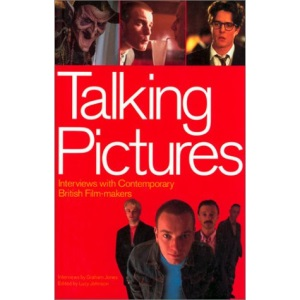 Talking Pictures: Interviews with Contemporary Film Makers
