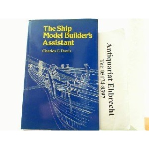 The Ship Model Builder's Assistant (Conway's Ship Modelling)