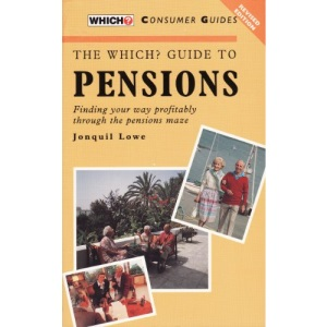 The Which? Guide to Pensions (Which? consumer guides)
