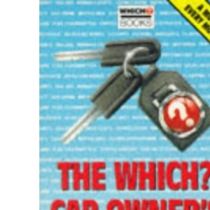 Which? Car Owner's Manual (Which? Consumer Guides)