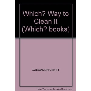 Which? Way to Clean It (Which? books)
