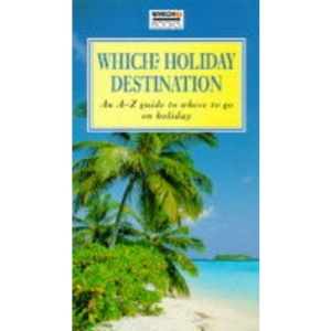 Which? Holiday Destination