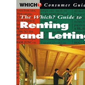 THE WHICH? GUIDE TO RENTING AND LETTING.