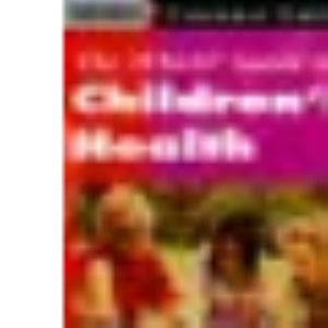 Which? Guide to Children's Health (Which? Consumer Guides)