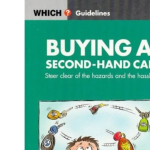 Buying a Second-hand Car (Which? Guidelines)