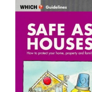 Safe as Houses (Which? Guidelines)