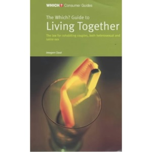 The Which? Guide to Living Together (Which? Guides)