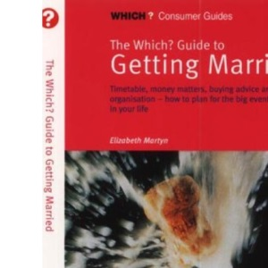 The Which? Guide to Getting Married (Which? Consumer Guides)
