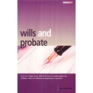 Wills and Probate (Which? Consumer Guides)