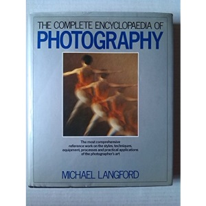 Complete Encyclopaedia of Photography