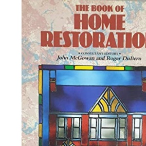 The Book of Home Restoration