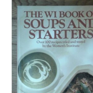 Women's Institute Book of Soups and Starters