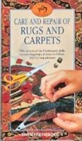 Care and Repair of Rugs and Carpets (Craftsman's guides)