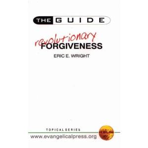 Revolutionary Forgiveness (The Guide)