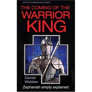 COMING OF THE WARRIOR KING PB (Welwyn Commentary Series)