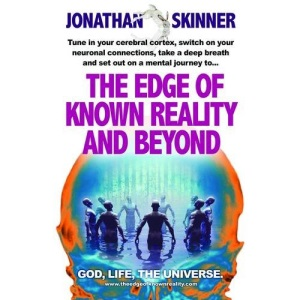 The Edge of Known Reality and Beyond: God, Life, the Universe