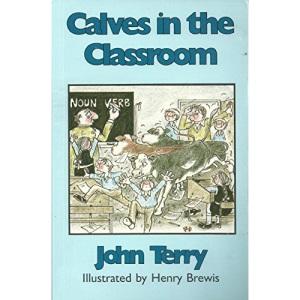 Calves in the Classroom