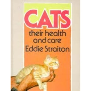 Cats: Their Health and Care