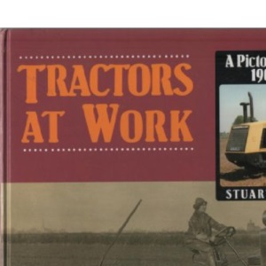 Tractors at Work: v. 1 (Pictorial Review)
