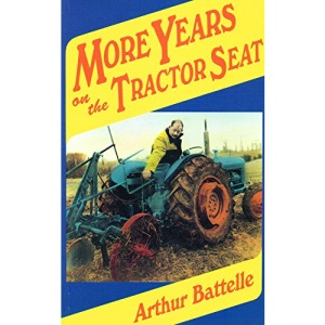 More Years on the Tractor Seat (Tractor Seat Trilogy)
