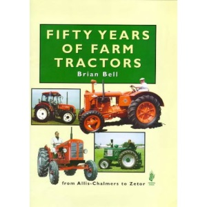 Fifty Years of Farm Tractors