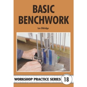 Basic Benchwork (Workshop Practice)