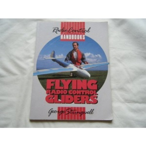 Flying Radio Control Gliders (Radio Control Handbooks)