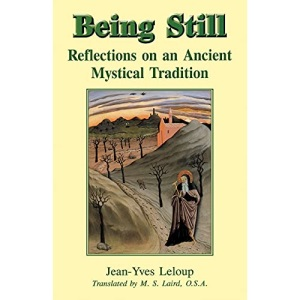 Being Still: Reflections on a Forgotten Mystical Tradition
