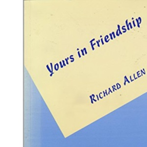 Yours in Friendship: An Open Letter to Enquirers