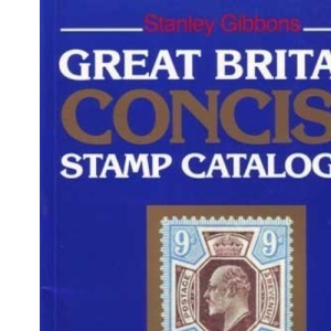 Great Britain Concise Stamp Catalogue