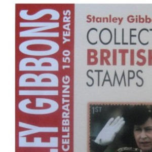 Collect British Stamps 2006: A Stanley Gibbons Colour Checklist