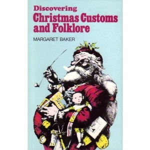 Christmas Customs and Folklore (Discovering)