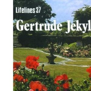 Gertrude Jekyll (Lifelines) (Lifelines Series)
