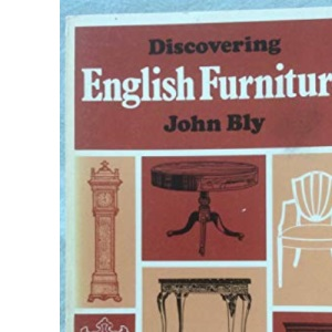 Discovering English Furniture (1500 - 1910)