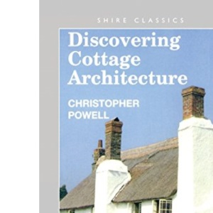 Cottage Architecture (Discovering)