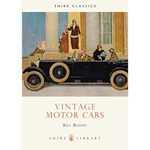Vintage Motor Cars (Shire Album)
