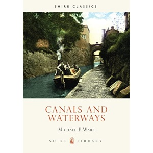 Canals and Waterways (History in Camera)