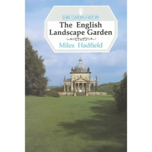 The English Landscape Garden (Shire Garden History)