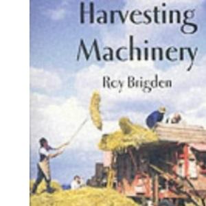 Harvesting Machinery (Shire Album)
