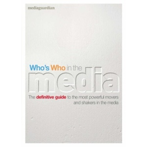 Who's Who in the Media: The Essential Handbook