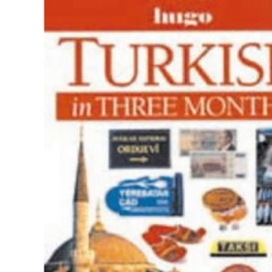 Turkish in Three Months (Hugo's simplified system)