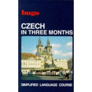 Czech in Three Months: Simplified Language Course (Hugo Series)